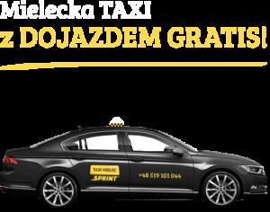 Mielecka Taxi z dojazdem gratis!